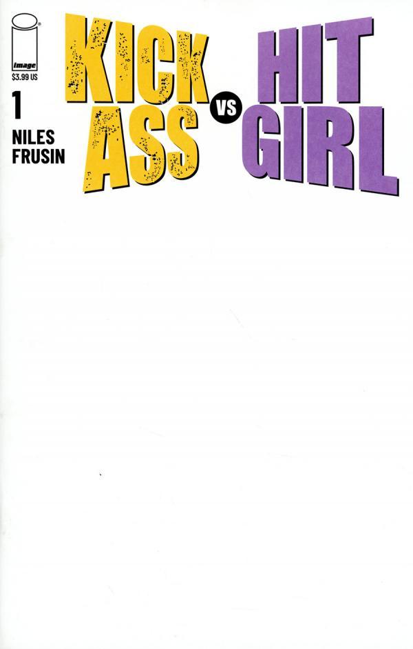 KICK-ASS VS HIT-GIRL #1 (OF 5) CVR E BLANK  VAR