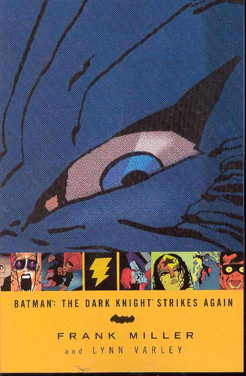 BATMAN DARK KNIGHT STRIKES AGAIN TP