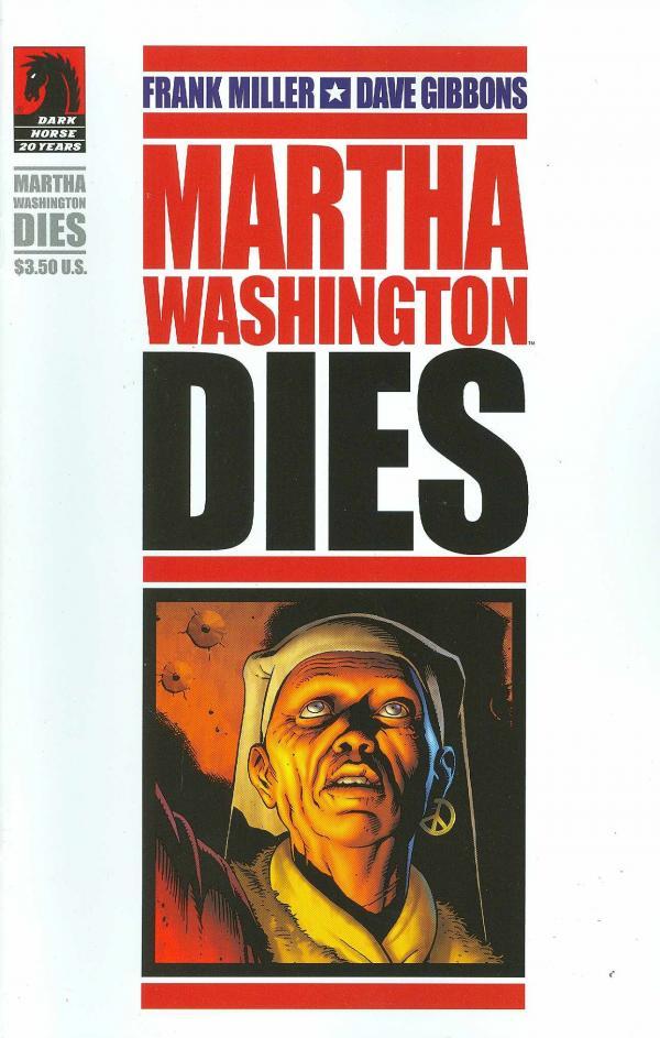 MARTHA WASHINGTON DIES (ONE SHOT)