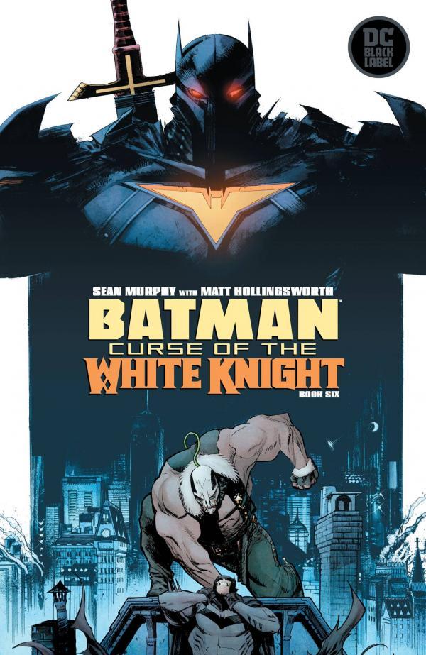 BATMAN CURSE OF THE WHITE KNIGHT #6