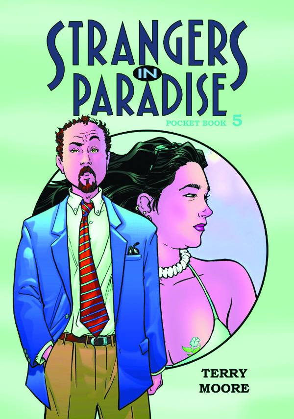 STRANGERS IN PARADISE PKT TP VOL 05 (OF 6)