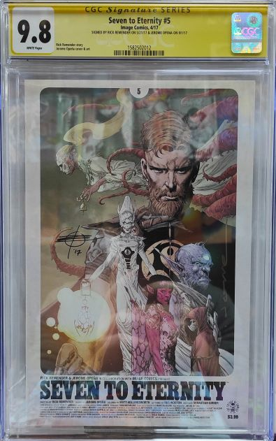 CGC SEVEN TO ETERNITY SIGNED REMENDER & OPENA 9.8