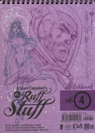 J. SCOTT CAMPBELL'S THE RUFF STUFF SKETCHBOOK VOL. 4