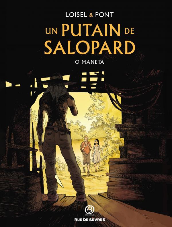 UN PUTAIN DE SALOPARD TOME 02 (VERSION BULLE AU MANS) + EX LIBRIS PULP'S OFFERT