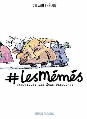 #LES MEMES - TOME 01 - CHRONIQUES DES AGES FAROUCHES