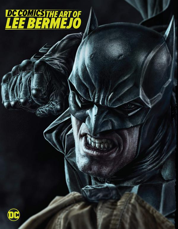 DC COMICS THE ART OF LEE BERMEJO HC