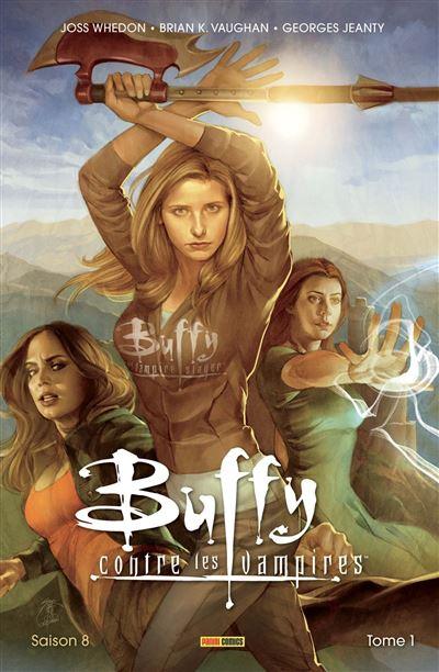 BUFFY CONTRE LES VAMPIRES SAISON 8 T01