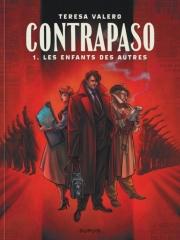 CONTRAPASO - TOME 1 - LES ENFANTS DES AUTRES