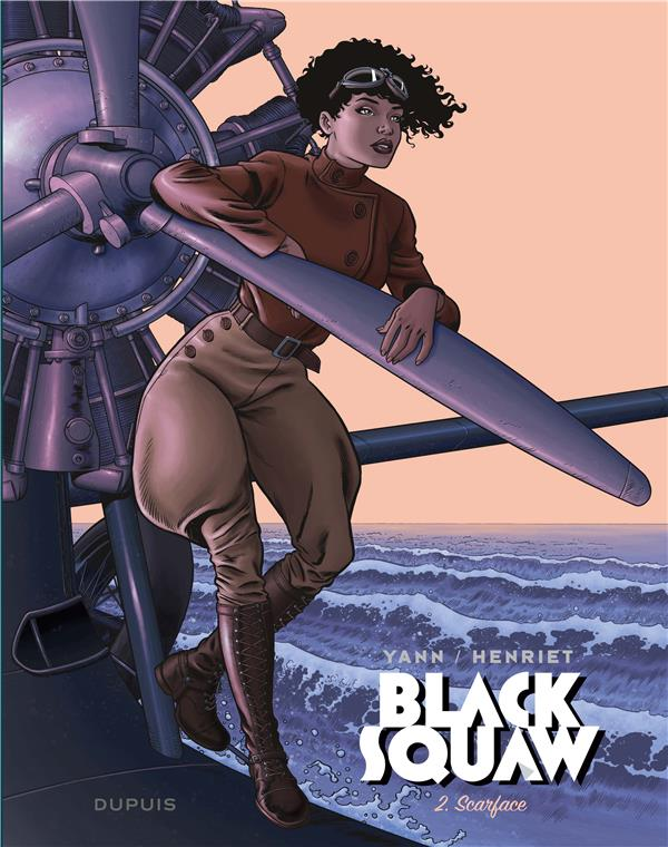 BLACK SQUAW - TOME 2 - SCARFACE + EX LIBRIS PULP'S OFFERT