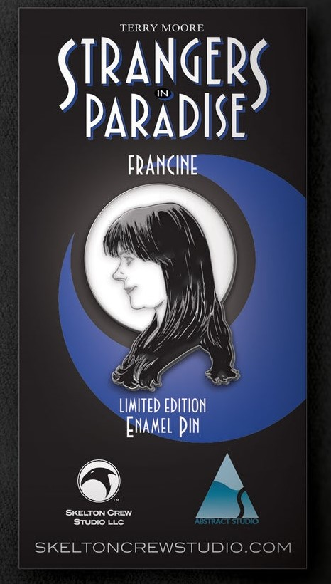 PINS STRANGERS IN PARADISE - FRANCINE
