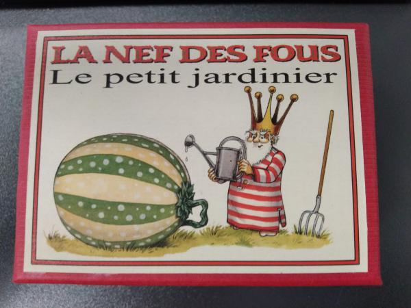 LE PETIT JARDINIER - NEF DES FOUS