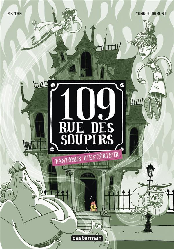 109 RUE DES SOUPIRS - T03 - FANTOMES D'EXTERIEUR