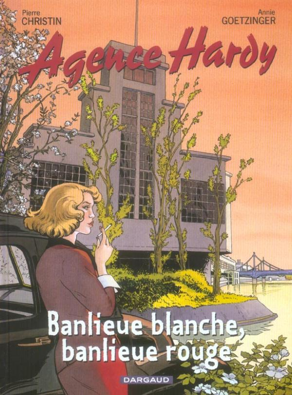 AGENCE HARDY - TOME 4 - BANLIEUE BLANCHE, BANLIEUE ROUGE