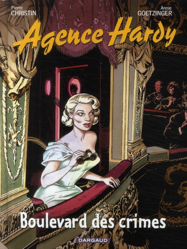 AGENCE HARDY - TOME 6 - BOULEVARD DES CRIMES