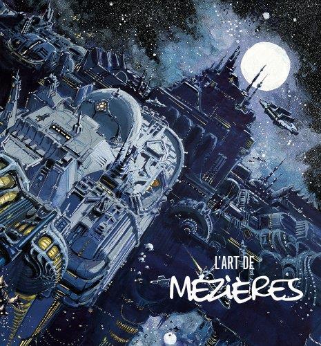 L'ART DE JEAN-CLAUDE MEZIERES - L ART DE JEAN-CLAUDE MEZIERES