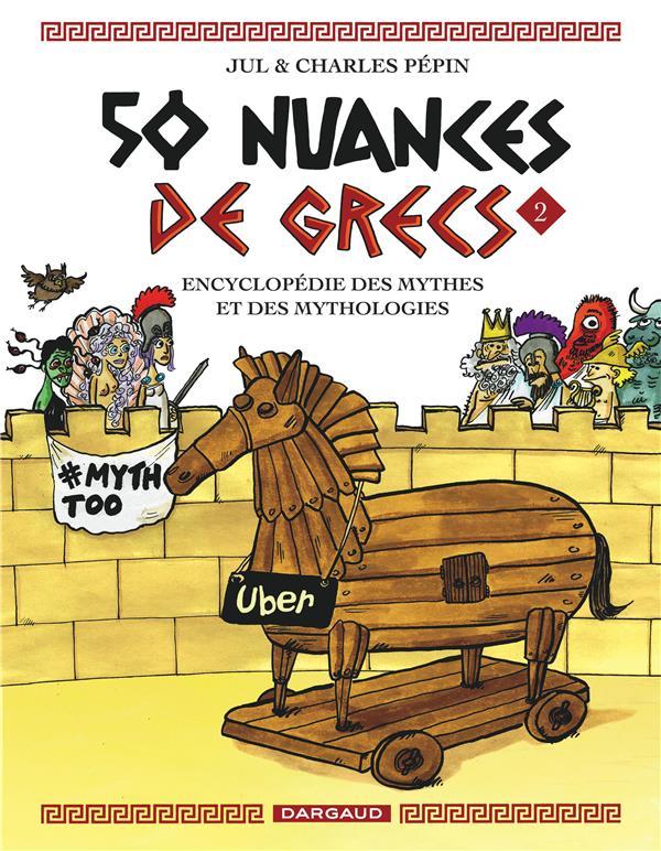 50 NUANCES DE GRECS - TOME 2 - 50 NUANCES DE GRECS
