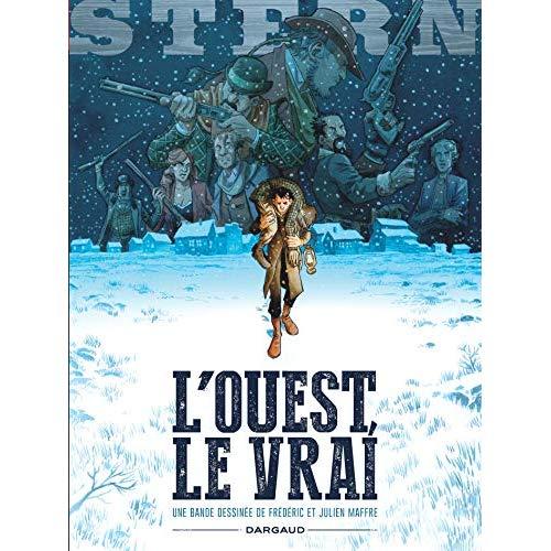 STERN - TOME 3 - L'OUEST, LE VRAI + EX LIBRIS PULP'S OFFERT