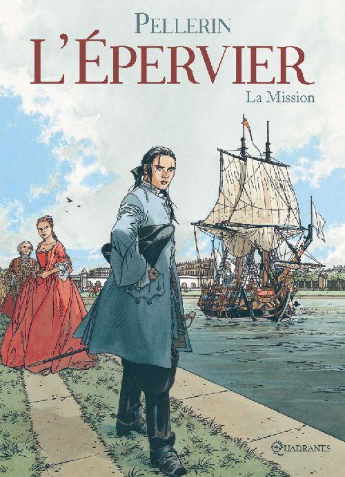 L'EPERVIER T07 - LA MISSION + EX LIBRIS PULP'S OFFERT