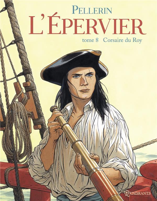 L'EPERVIER T08 - CORSAIRE DU ROY + EX LIBRIS PULP'S OFFERT