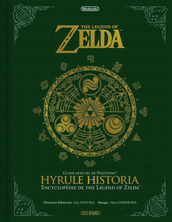 THE LEGEND OF ZELDA - BEAUX LIVRES - THE LEGEND OF ZELDA - HYRULE HISTORIA