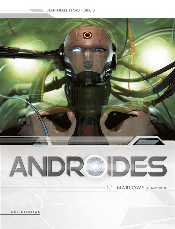 ANDROIDES T12 - MARLOWE CHAPITRE 2