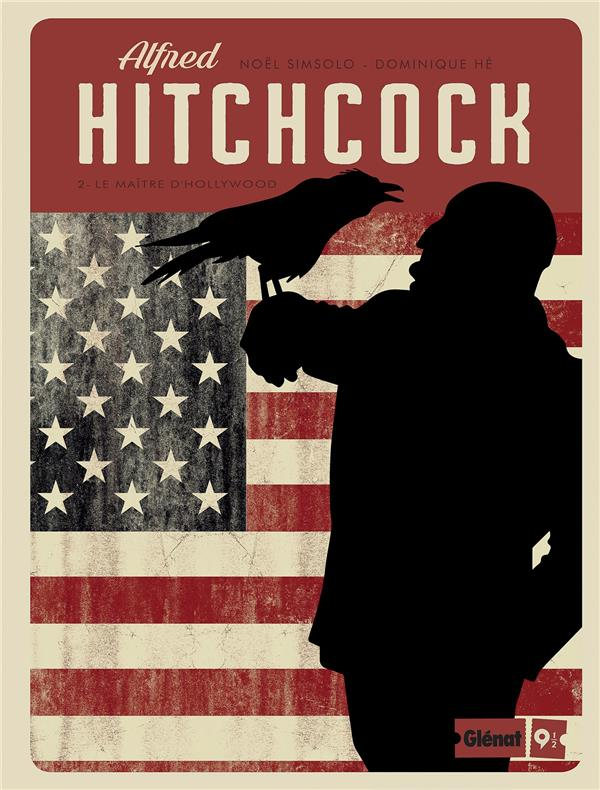 ALFRED HITCHCOCK - TOME 02 - LE MAITRE D'HOLLYWOOD