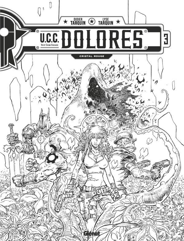 UCC DOLORES - TOME 03 - N&B - EDITION SPECIALE NOIR & BLANC EX LIBRIS PULP'S OFFERT