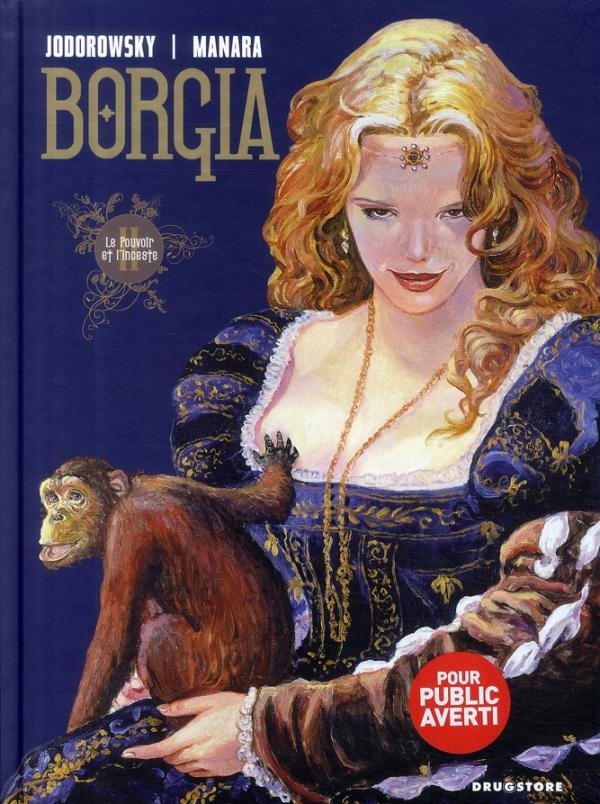 BORGIA - TOME 02 - LE POUVOIR ET L'INCESTE