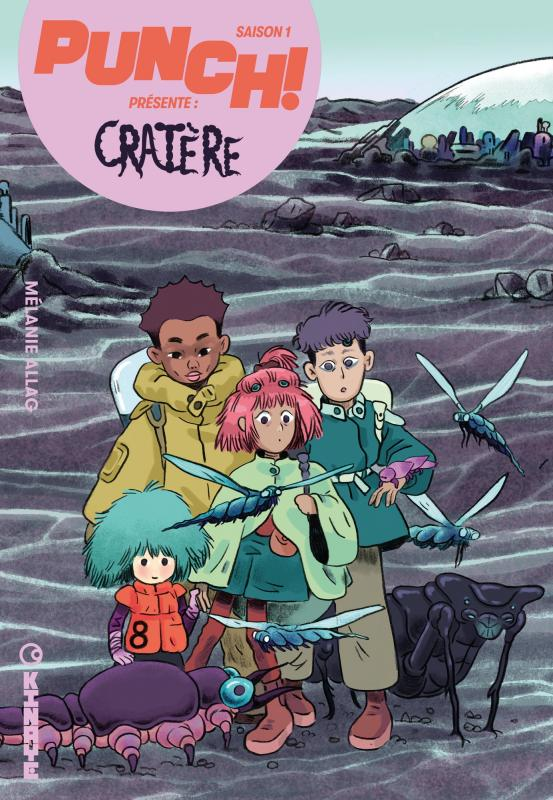 PUNCH! - PUNCH ! SAISON 1 - TOME 3 - CRATERE