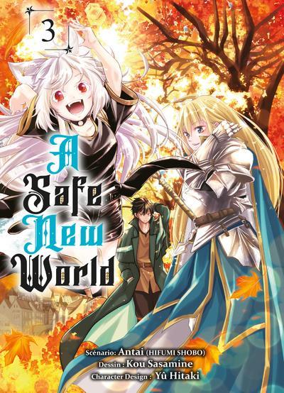 A SAFE NEW WORLD T03 - VOL03