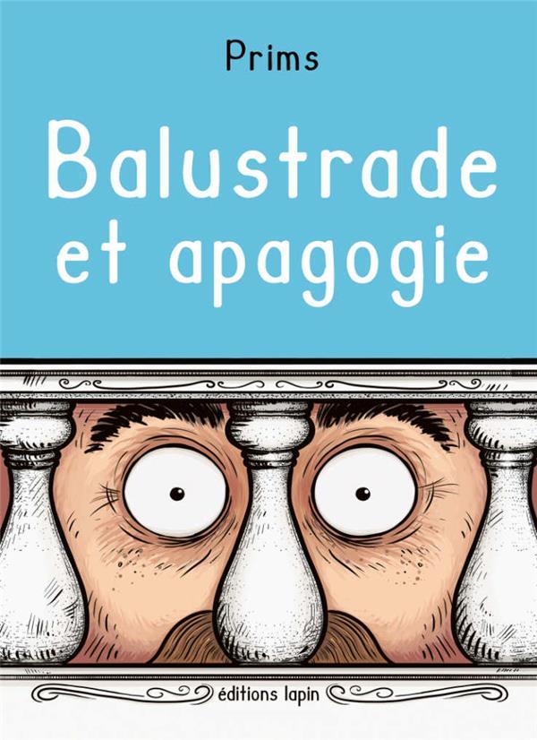 BALUSTRADE ET APAGOGIE