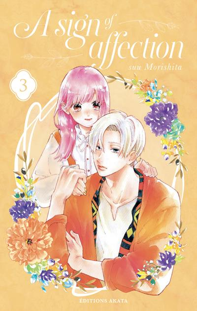 A SIGN OF AFFECTION - TOME 3