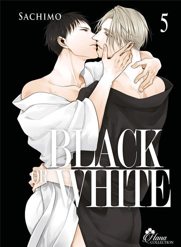 BLACK OR WHITE - TOME 5