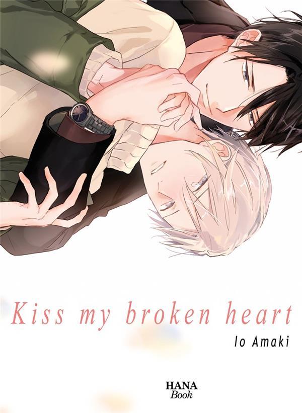KISS MY BROKEN HEART
