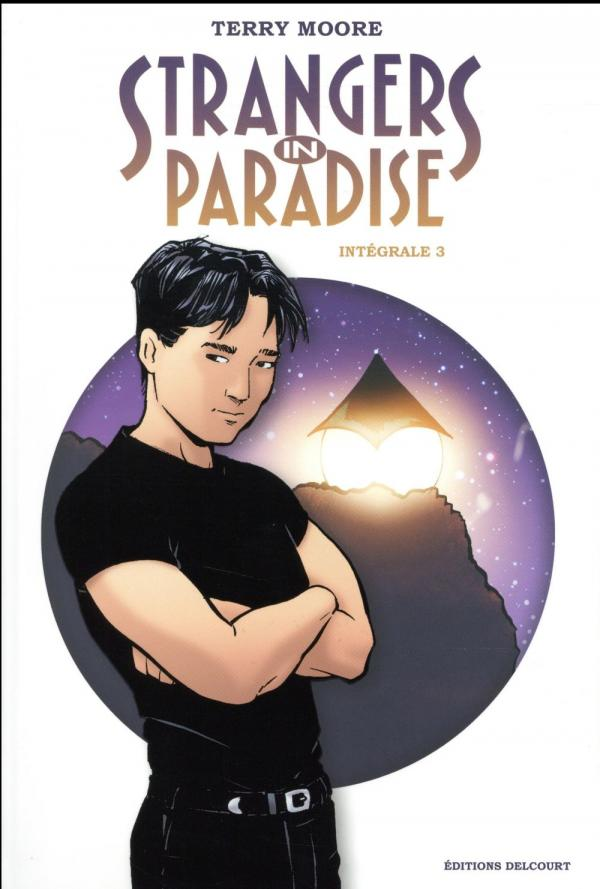 STRANGERS IN PARADISE - INTEGRALE 3