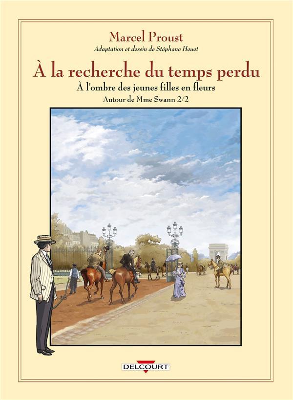 A LA RECHERCHE DU TEMPS PERDU T08 - AUTOUR DE MADAME SWANN - DEUXIEME PARTIE