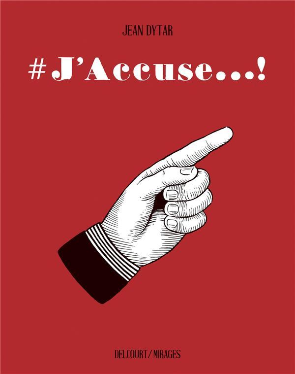 #J'ACCUSE - ONE-SHOT - #J'ACCUSE