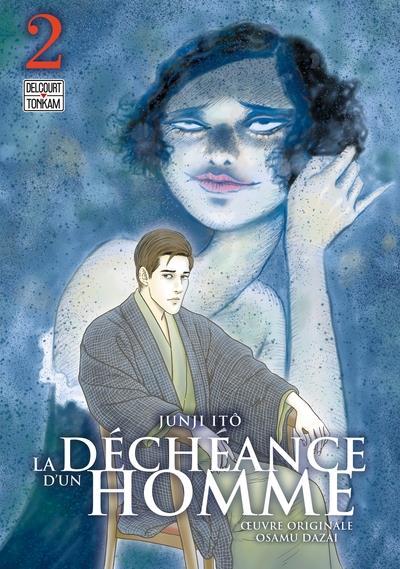 LA DECHEANCE D'UN HOMME T02