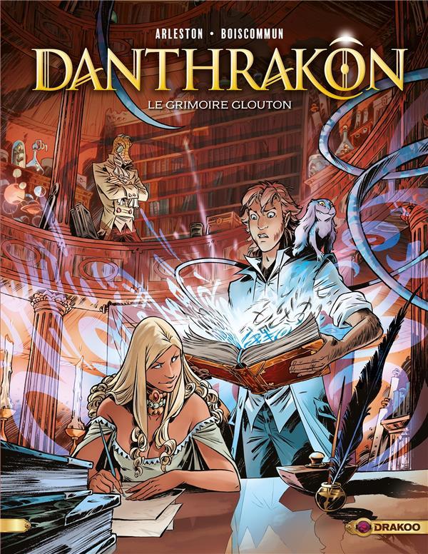 DANTHRAKON - T01 - DANTHRAKON - VOL. 01/3 - LE GRIMOIRE GLOUTON + EX LIBRIS PULP'S OFFERT