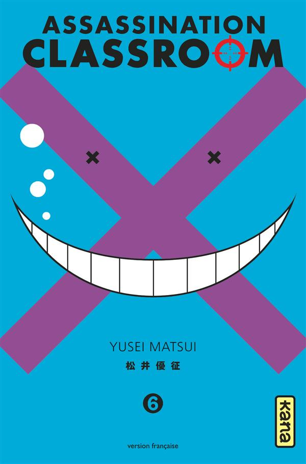 ASSASSINATION CLASSROOM - TOME 6