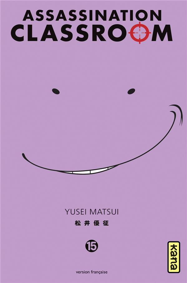 ASSASSINATION CLASSROOM - TOME 15
