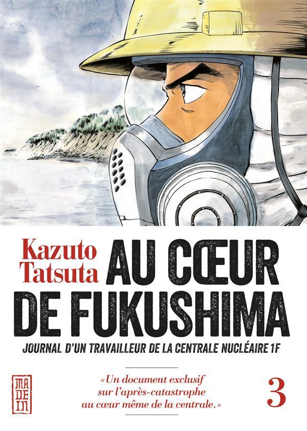 AU COEUR DE FUKUSHIMA - TOME 3