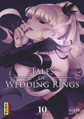 TALES OF WEDDING RINGS - TOME 10