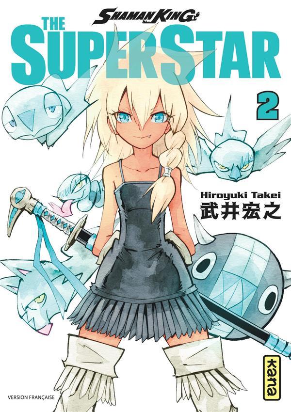 SHAMAN KING - THE SUPER STAR - TOME 2