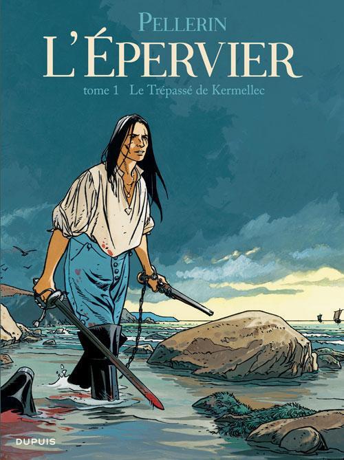 EPERVIER (L') - TOME 1 - LE TREPASSE DE KERMELLEC (REEDITION) + EX LIBRIS PULP'S OFFERT