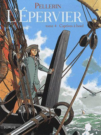 EPERVIER (L') - TOME 4 - CAPTIVES A BORD (REEDITION) + EX LIBRIS PULP'S OFFERT