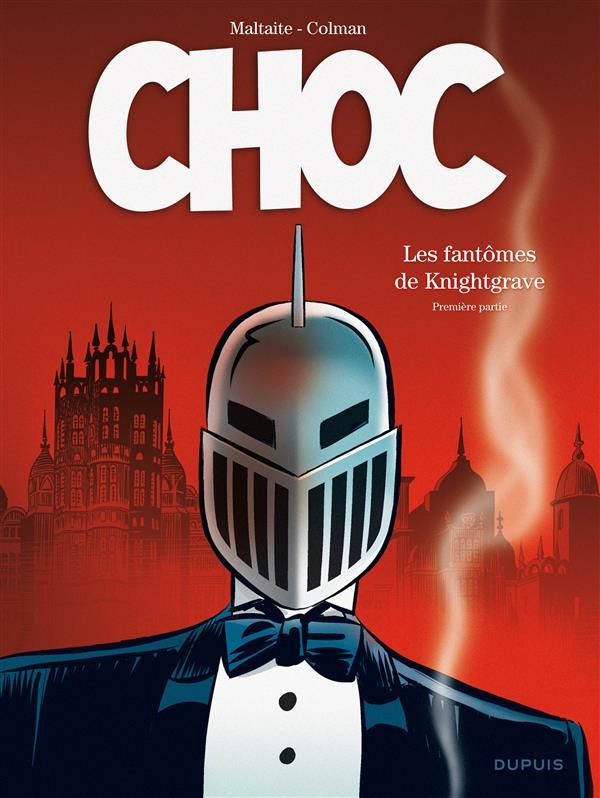 CHOC - TOME 1 - LES FANTOMES DE KNIGHTGRAVE (PREMIERE PARTIE)