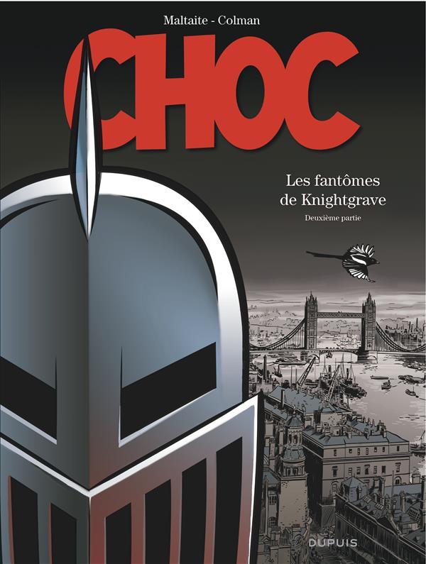 CHOC - TOME 2 - LES FANTOMES DE KNIGHTGRAVE (DEUXIEME PARTIE)