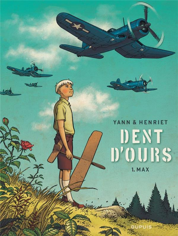 DENT D'OURS - TOME 1 - MAX (REEDITION)