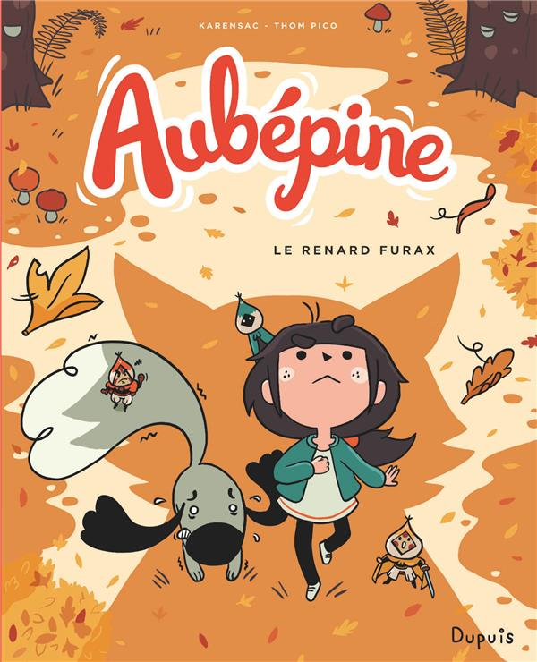 AUBEPINE - TOME 2 - LE RENARD FURAX